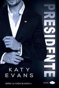 Presidente-La-Casa-Blanca-1-Katy-Evans-199x300
